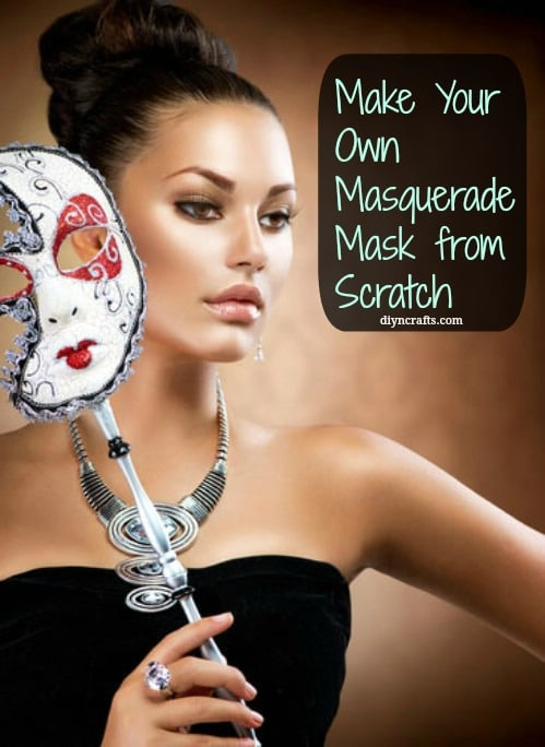 Fabulous DIY – Make Your Own Masquerade Mask from Scratch