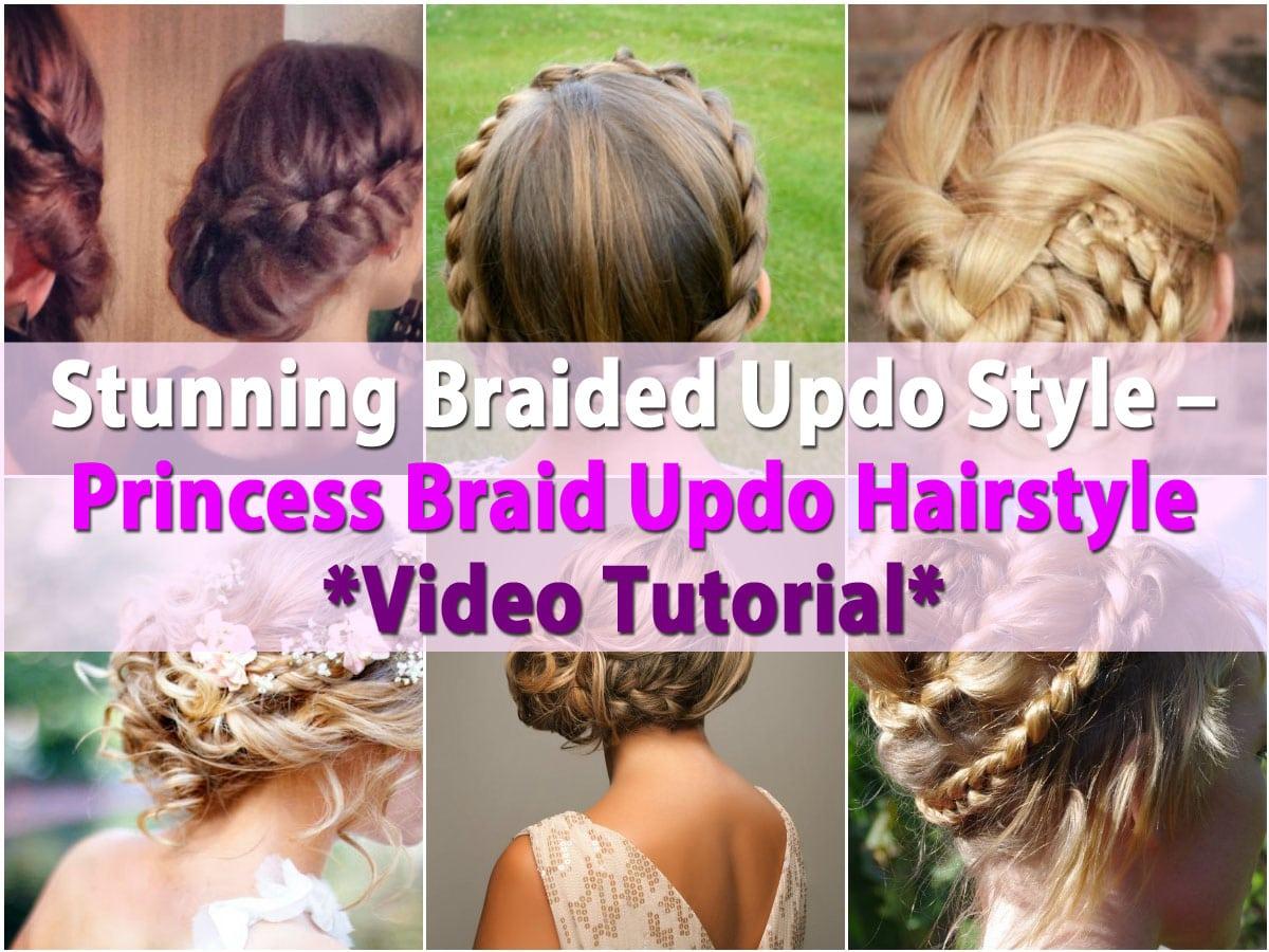 Swell Stunning Braided Updo Style Princess Braid Updo Hairstyle Video Schematic Wiring Diagrams Phreekkolirunnerswayorg
