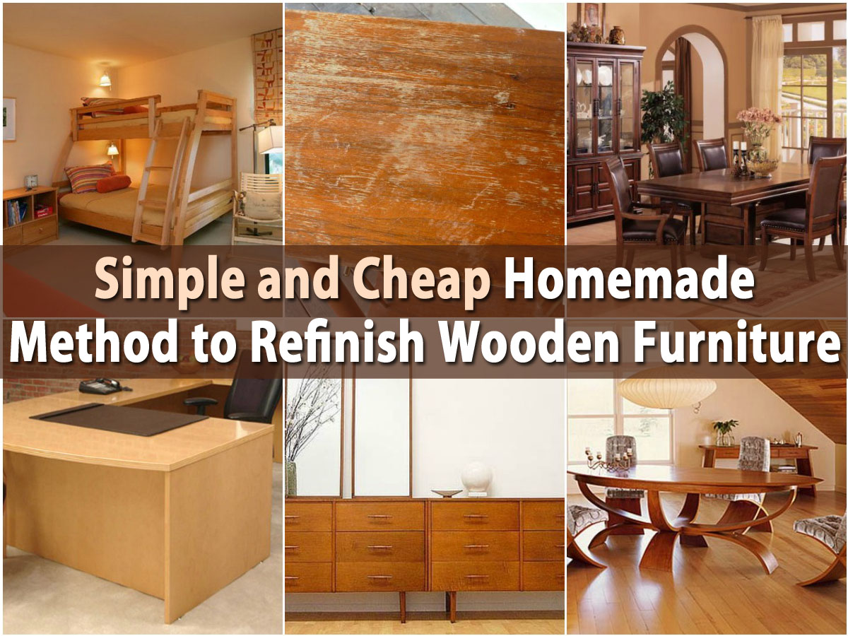 Simple And Homemade Method To Refinish Wooden Furniture