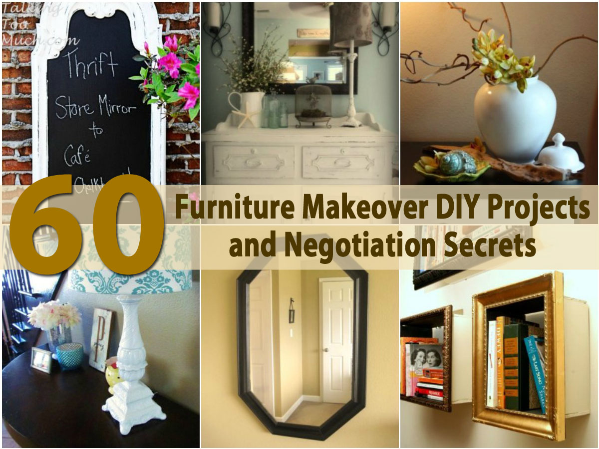 Top 60 Furniture Makeover Diy Projects And Negotiation Secrets Crafts