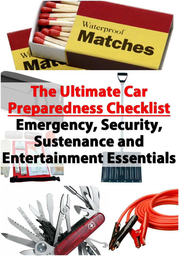 carkitpinterestThe Ultimate Car Preparedness Checklist - Emergency, Security, Sustenance and Entertainment Essentials