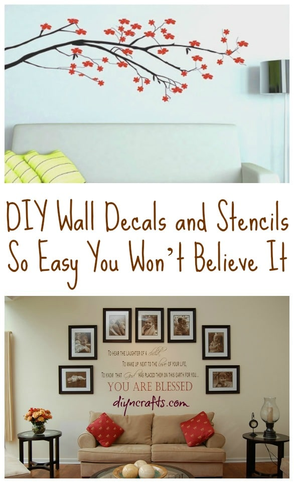 Diy Wall Decals And Stencils So Easy You Won T Believe It Diy Crafts