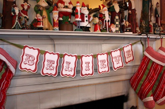 Believe Banner - Over 50 Creative Christmas Printables Collection