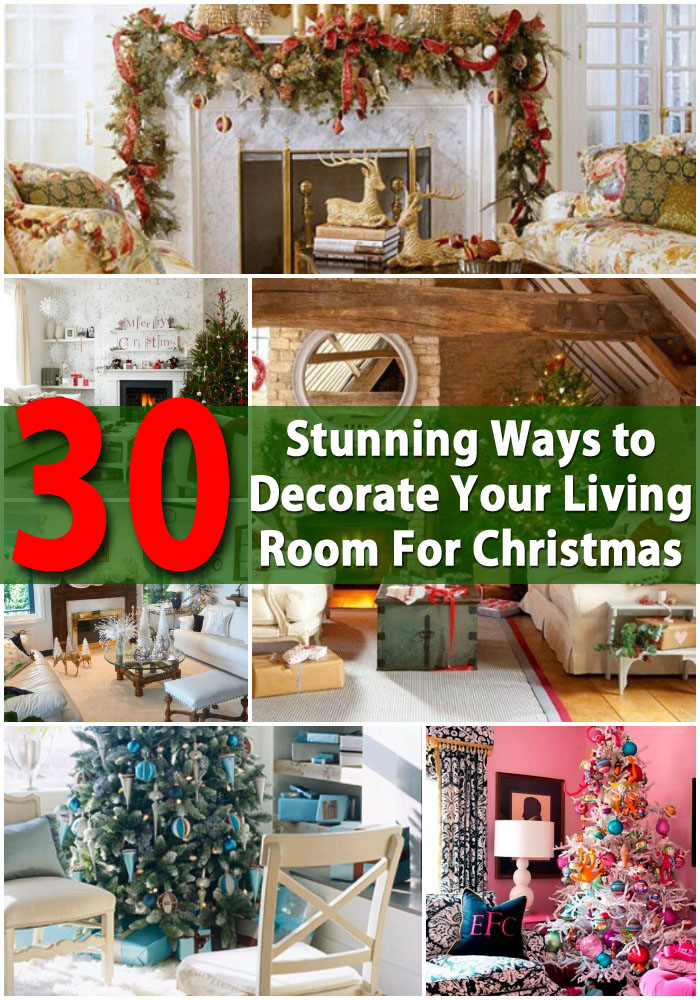30 Stunning Ways To Decorate Your Living Room For Christmas   Cutest DIY Christmas  Decorating Ideas
