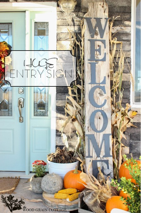 Make A Huge Welcome Sign - 150 Remarkable Projects and Ideas to Improve Your Home's Curb Appeal