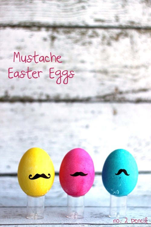 Mustache Easter Eggs - 80 Creative and Fun Easter Egg Decorating and Craft Ideas