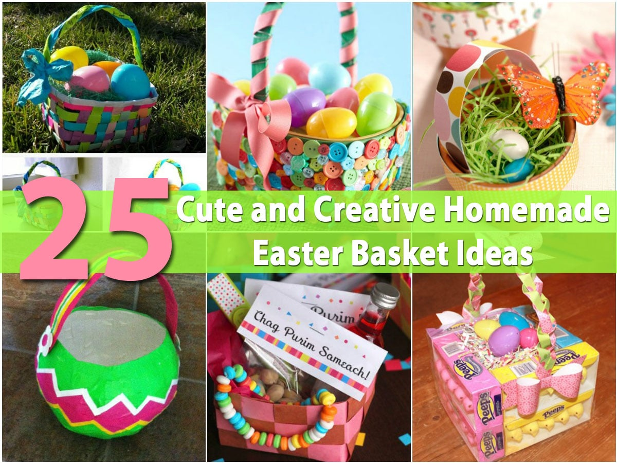 36 Cute And Creative Homemade Easter Basket Ideas Diy Crafts