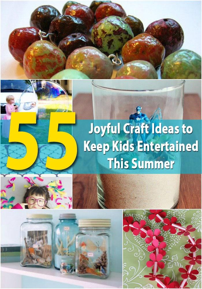 55 Joyful Craft Ideas to Keep Kids Entertained This Summer