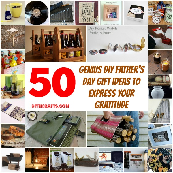 50 Genius Diy Father S Day Gift Ideas To Express Your Gratitude