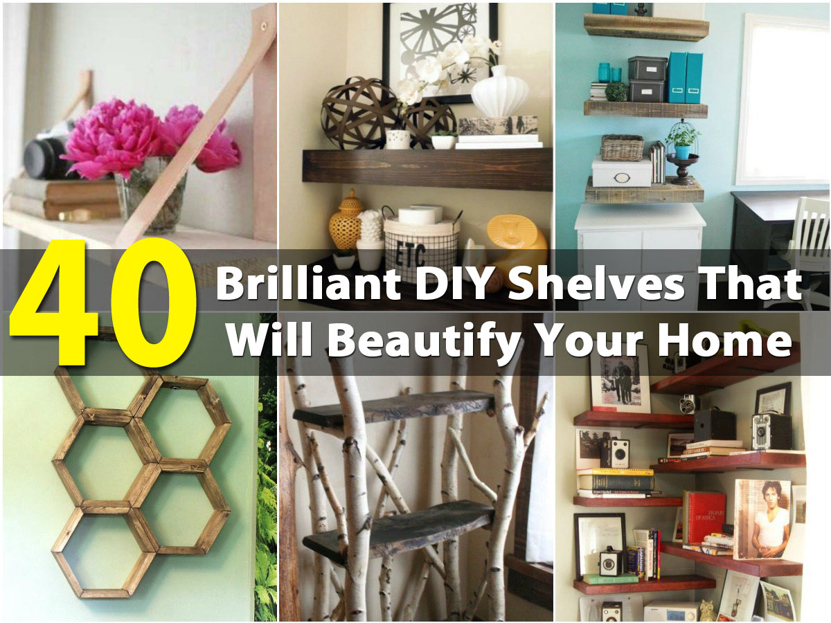 40 Brilliant Diy Shelves That Will