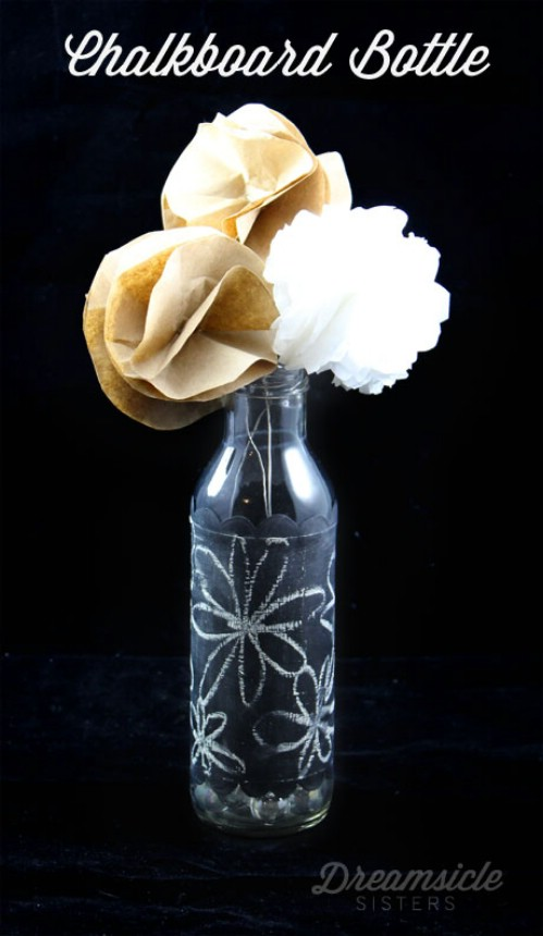 Create a vase from a bottle with chalkboard paint.