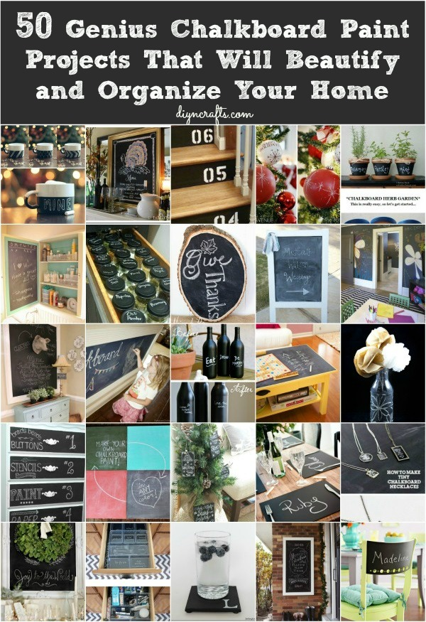 50 Genius Chalkboard Paint Projects That Will Beautify and Organize Your Home
