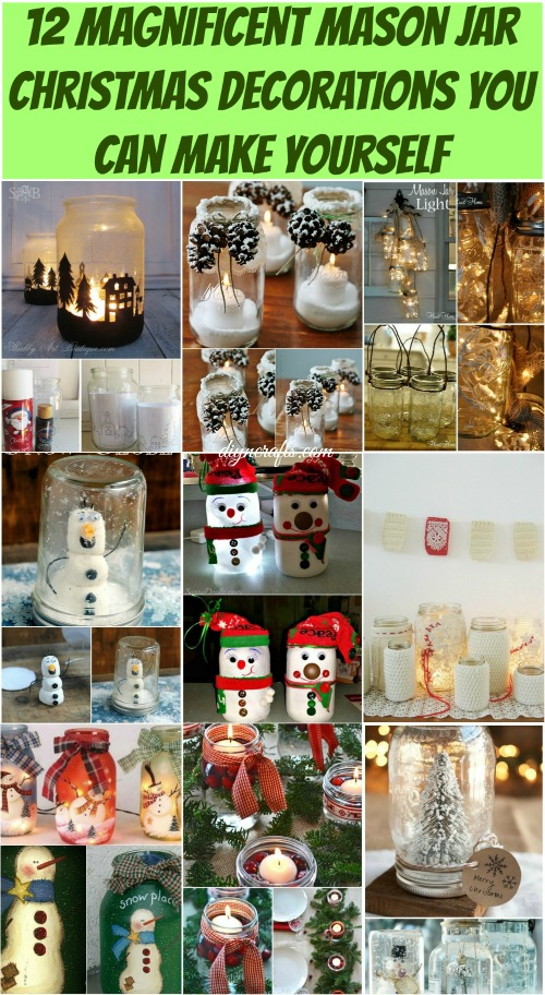 12 Magnificent Mason Jar Christmas Decorations You Can Make Yourself