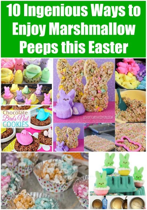 10 Ingenious Ways to Enjoy Marshmallow Peeps this Easter - Wonderful recipes!
