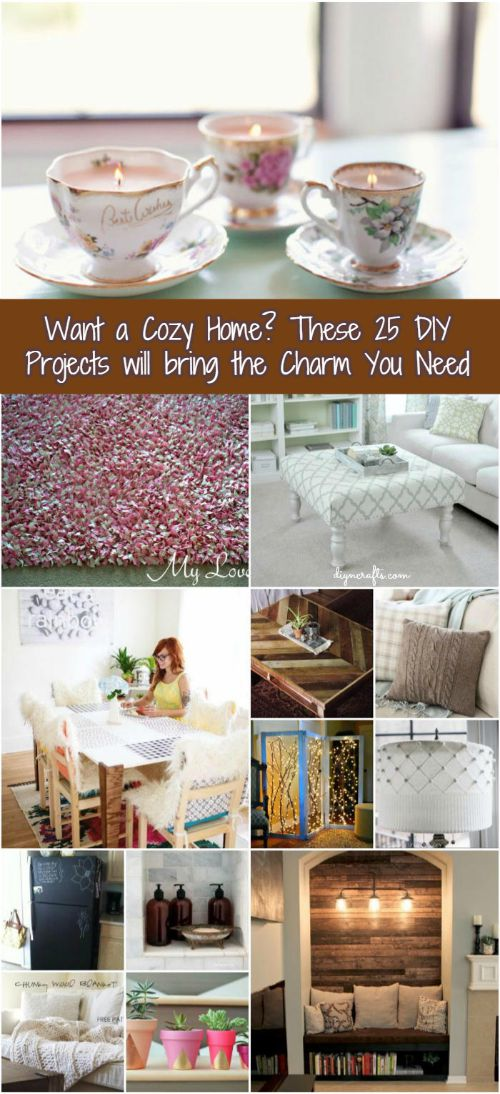 Want a Cozy Home? These 25 DIY Projects will bring the Charm You Need - Brilliant home decorating project collection!