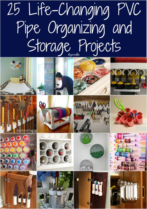 25 Life-Changing PVC Pipe Organizing and Storage Projects Really good and creative ways to organize your home!