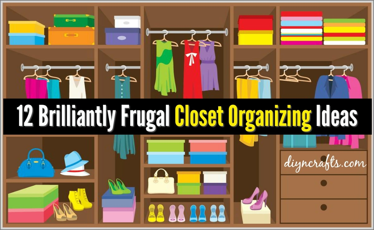 12 Brilliant Tips to Organize Any Closet on A Budget! I was putting off organizing my closet because I thought I couldn't afford it … But then I learned these budget organizing tips!