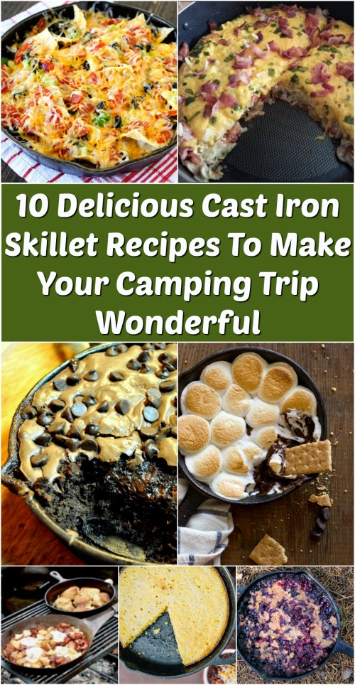 10 Delicious Cast Iron Skillet Recipes To Make Your Camping Trip Wonderful {Wonderful round-up}