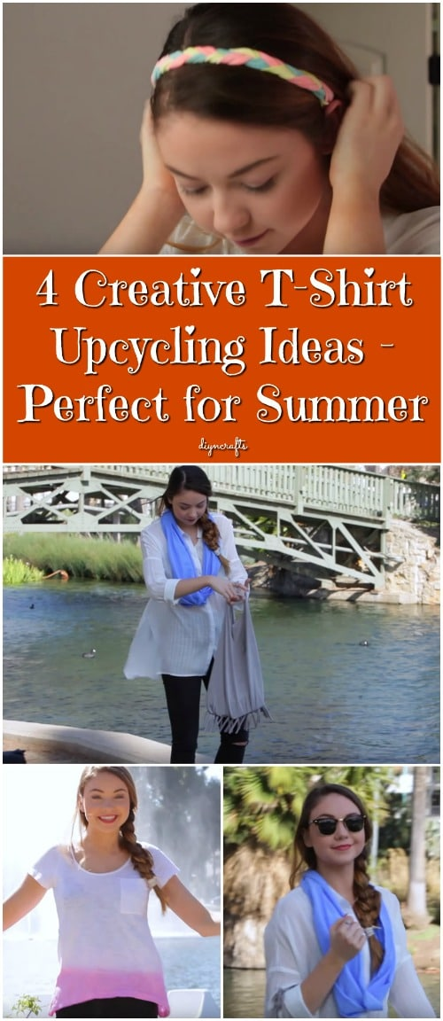 4 Creative T-Shirt Upcycling Ideas - Perfect for Summer {Easy Video Tutorials}