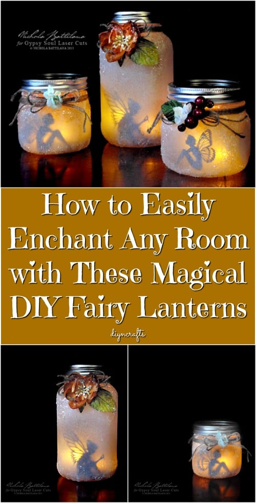 How to Easily Enchant Any Room with These Magical DIY Fairy Lanterns {Easy Tutorial}