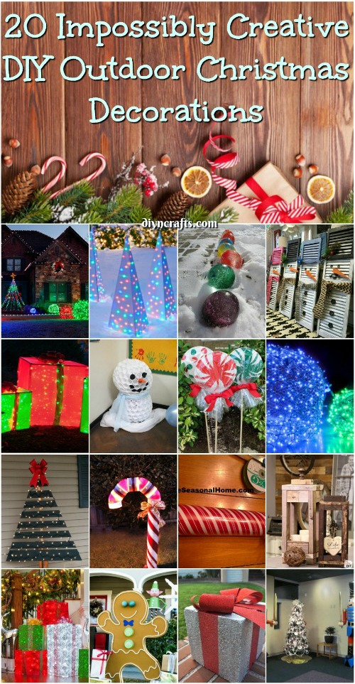 20 Impossibly Creative DIY Outdoor Christmas Decorations ...