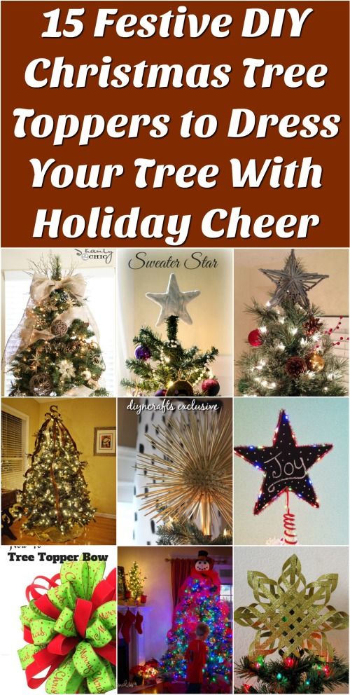 15 Festive DIY Christmas Tree Toppers to Dress Your Tree With Holiday Cheer {Brilliant Collection}