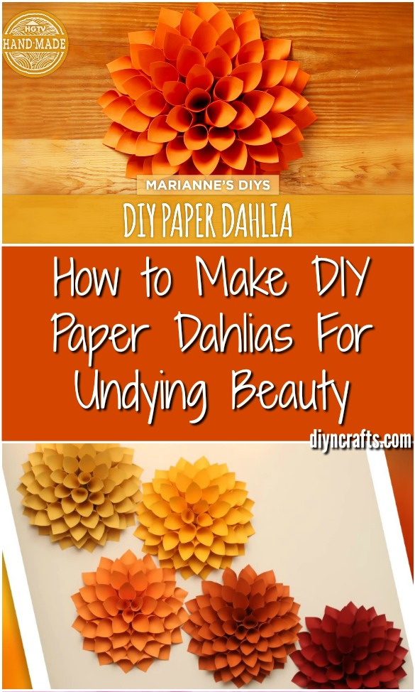 How to Make DIY Paper Dahlias For Undying Beauty {Video tutorial}
