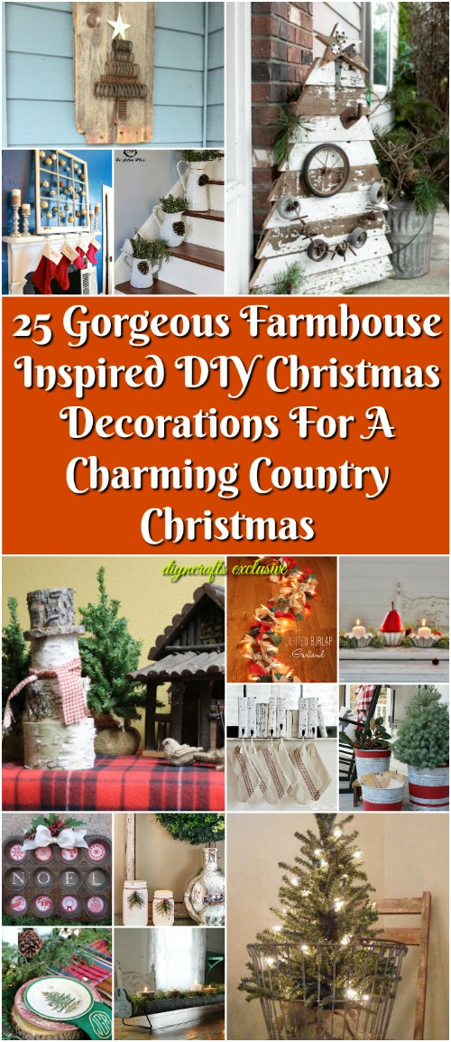 25 Gorgeous Farmhouse Inspired Diy Christmas Decorations For A Charming Country Christmas Diy Crafts