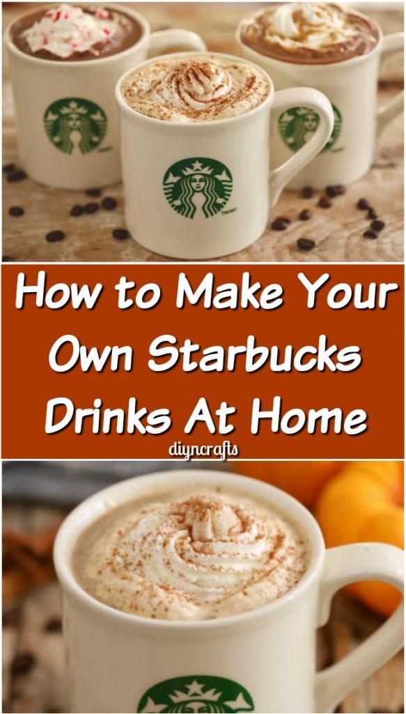 Cách pha chế đồ uống Starbucks của riêng bạn tại nhà {Công thức nấu ăn tuyệt vời}