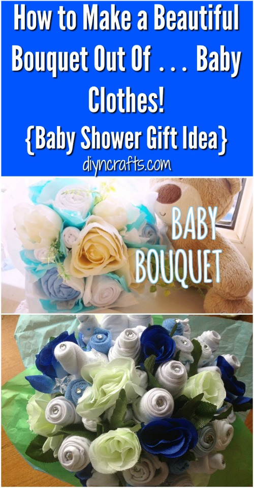 How to Make a Beautiful Bouquet Out Of … Baby Clothes! {Video tutorial}