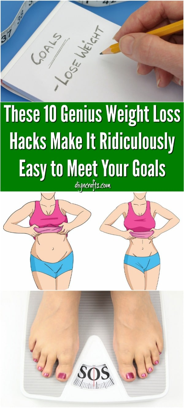 These 10 Genius Weight Loss Hacks Make It Ridiculously Easy to Meet Your Goals