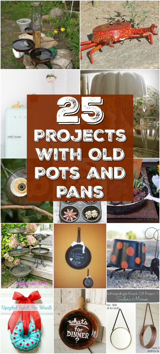 25 Repurposing and Upcycling Ideas For Pots And Pans That Are Simply Amazing