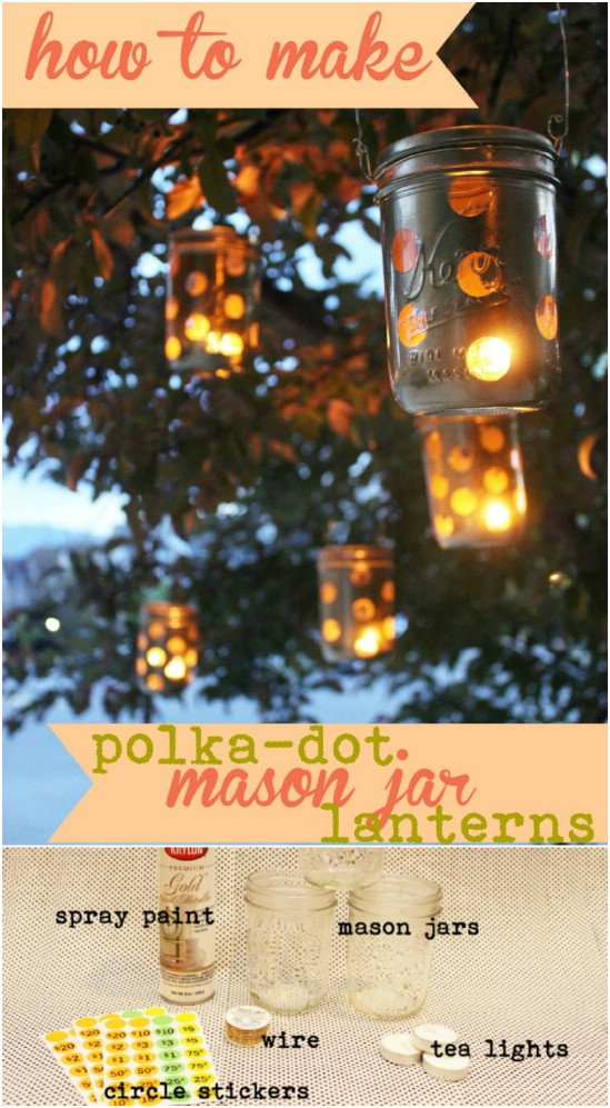 DIY Garden Polka Dot Mason Jar Lanterns