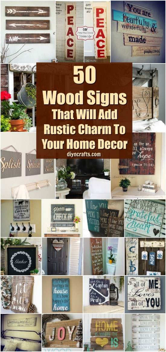50 Wood Signs That Will Add Rustic Charm To Your Home Decor { Curated and Created by DIYnCrafts.com }