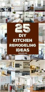 25 Inspiring Diy Kitchen Remodeling Ideas That Will Frugally