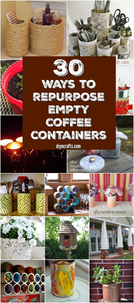 30 Crafty Repurposing Ideas For Empty Coffee Containers {With tutorial links}