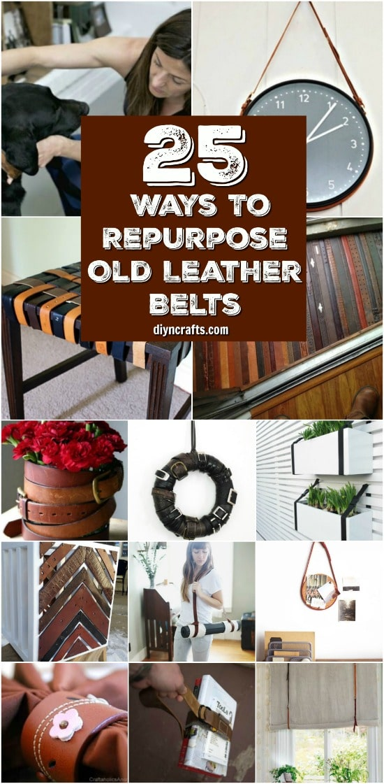 25 Creative Ways To Repurpose And Reuse Old Leather Belts {Brilliant Projects}