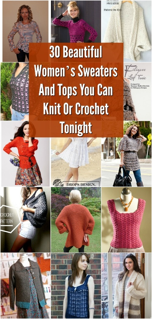 30 Beautiful Women's Sweaters And Tops You Can Knit Or