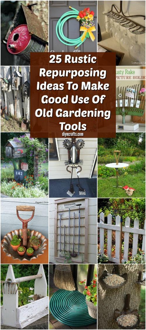 25 Rustic Repurposing Ideas To Make Good Use Of Old Gardening Tools