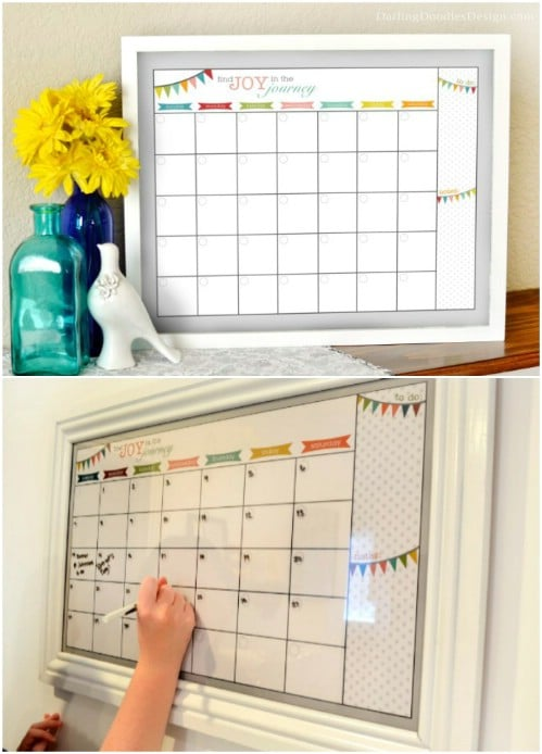 Build a dry erase calendar.