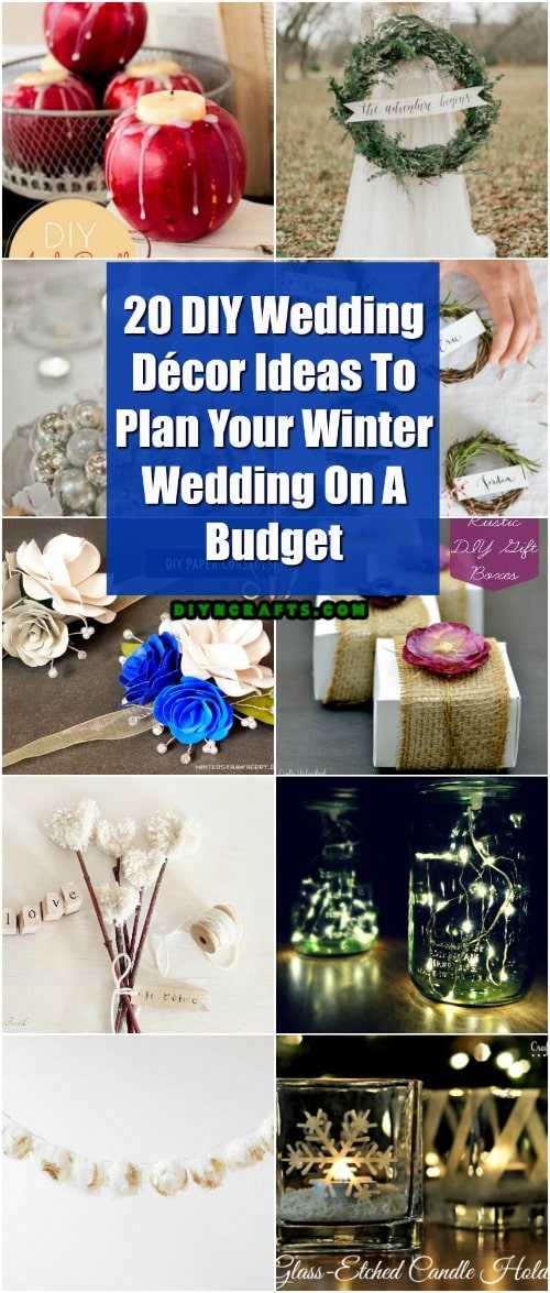 20 DIY Wedding Decor Ideas To Plan Your Winter Wedding On A Budget