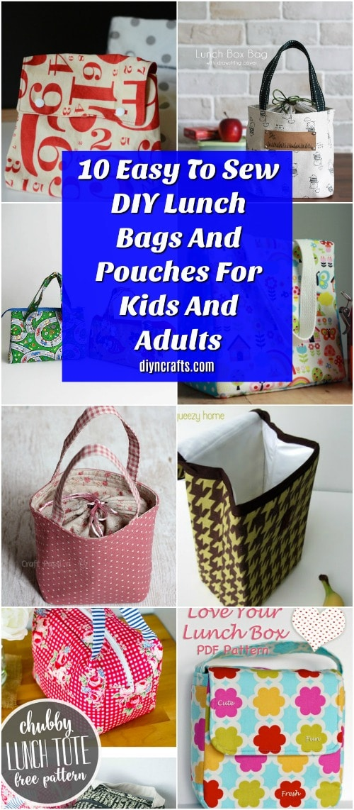 63611d35605b 10 Easy To Sew DIY Lunch Bags And Pouches For Kids And Adults - DIY ...