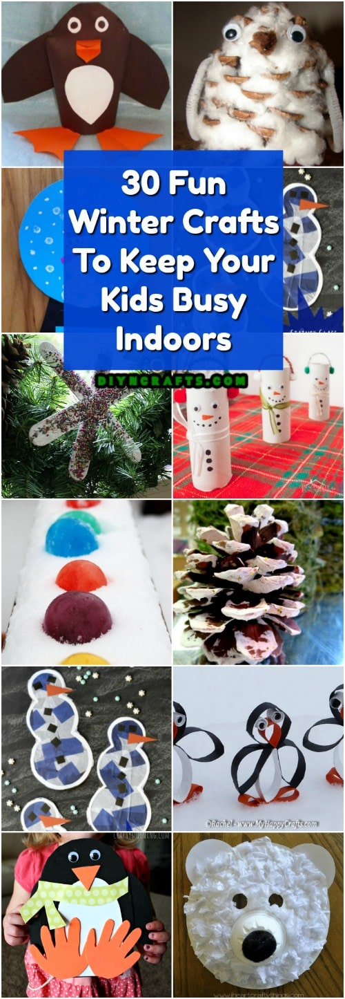 30 Fun Winter Crafts To Keep Your Kids Busy Indoors When It's Cold Outside
