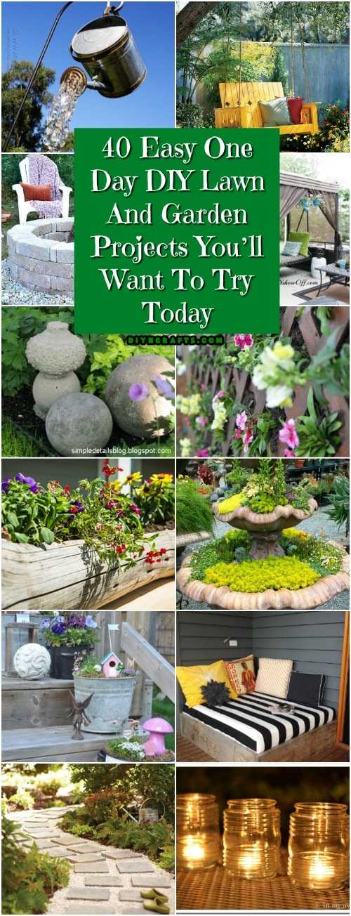 40 Easy One Day Diy Lawn And Garden Projects You Ll Want To Try Today Diy Crafts