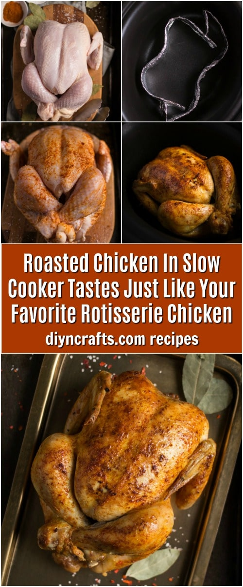 Roasted Chicken In Slow Cooker Tastes Just Like Your Favorite Rotisserie Chicken