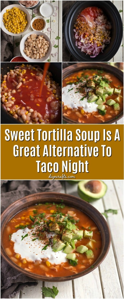 Sweet Tortilla Soup Is A Great Alternative To Taco Night