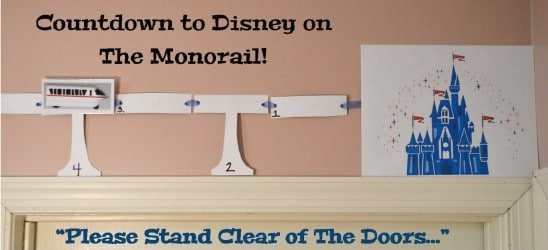 DIY Monorail Disney Vacation Countdown Calendar
