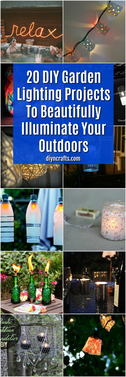 20 DIY Garden Lighting Projects To Beautifully Illuminate Your Outdoors