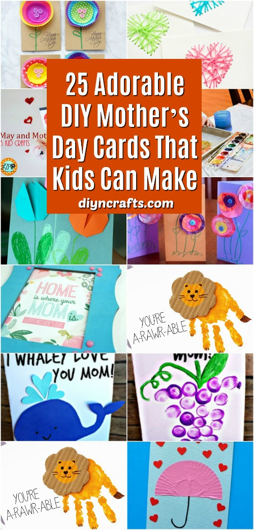 25 Adorable Diy Mother S Day Cards That Kids Can Make Diy Crafts