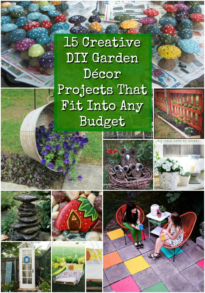 Home Design Ideas Decorating Gardening: 15 Creative DIY Garden Decor Projects That Fit Into Any